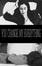 You Change My Everything (Camren) by camrenandziam
