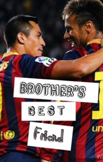Brother's Best Friend (Neymar)