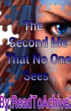 The Second Me That No One Sees by ReadToAchieve24