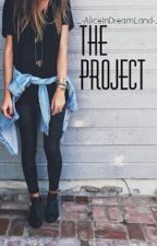 The Project by -_AliceInDreamLand_-