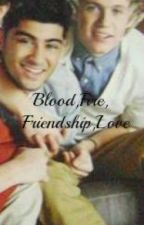 Ziall-Blood,Fire,Friendship,Love by zialllover
