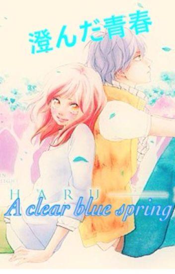 A Clear Blue Spring       (Ao Haru Ride)