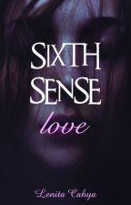 SIXTH SENSE LOVE by LenitaCahya