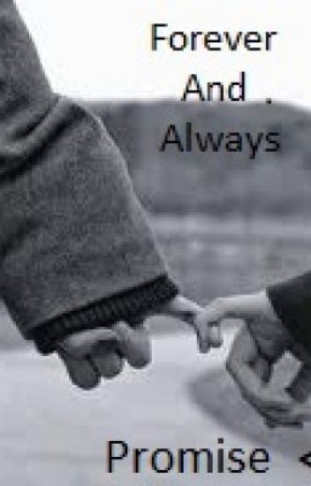 Forever And Always, Promise