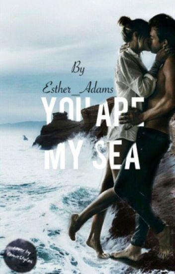You are my sea... #Wattys2016