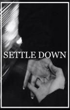 Settle Down // Irwin by irwin-hfk
