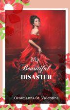 *Cupid's Play Series 3* Beautiful Disaster by GeorgiaStValentine