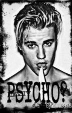 PSYCHO? by EveBiebs