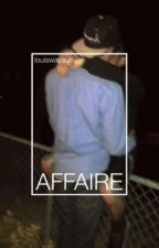 affaire by louiswayout