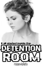 Detention Room (18+) by rosevioletx