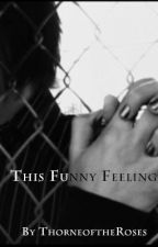 This Funny Feeling(BrotherxSister) by ThorneoftheRoses