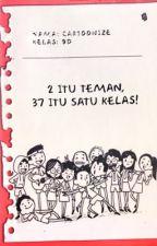 2 Itu Teman, 37 Itu Satu Kelas! by Cartoonize