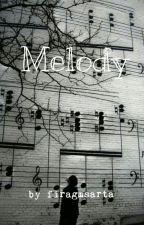 Melody by firagmsarta