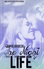 The Night That Changed My Life (A Louis Tomlinson Fan Fic) by PopularGeek