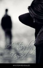 A LOVE left unsaid by Mysteryrevealed