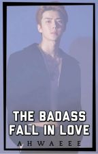 The Badass Fall In-love (EXO Sehun Fanfiction) by ahwaeee