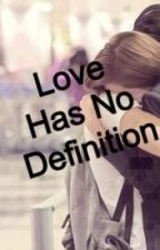 Love has no definition.... by drugged_up_stork