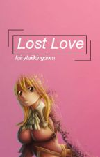 Lost Love by fairytailkingdom