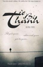 TỪ BI THÀNH - Đinh Mặc by petitexuan