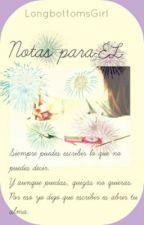 Notas para él. by LongbottomsGirl