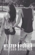 My Step Brother: Magcon Fanfic by shyshyXD