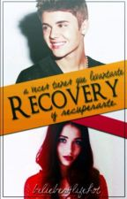 ~Recovery~ || «Bieber» || Completo by bieberwoods