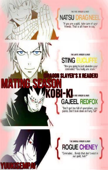 Mating Season (Dragon Slayers x Reader)