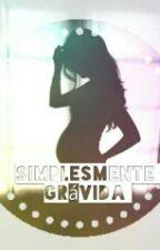 Simplesmente Grávida by MAJUH05