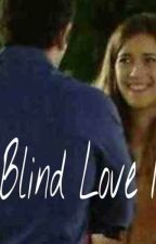 blind love by sophieaspin