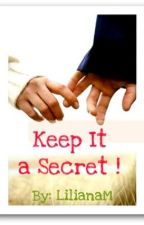 Keep It a Secret ! by KeepingUpWith_LM