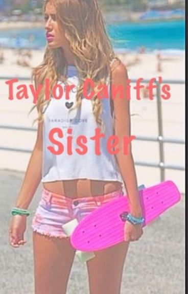 Taylor Caniff's Sister