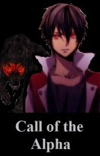 Call of the Alpha (Book #2) by Hellen_Shadow_Wolf