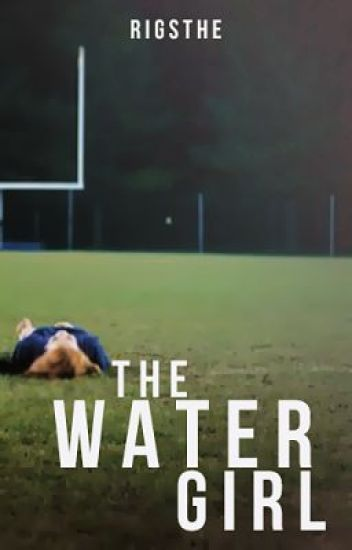 The Water Girl (Old Version)