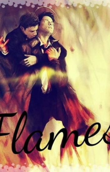 Flames || Sequel to Feathers