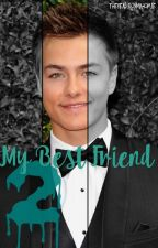 My Best Friend 2 (Peyton Meyer fanfic) by therealboymahomie
