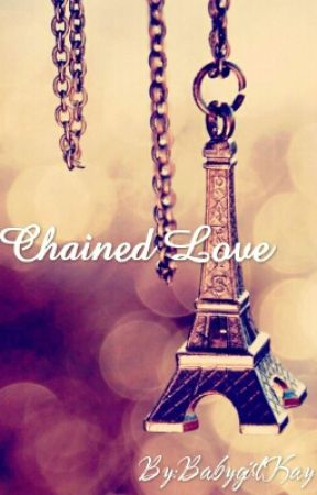 Chained Love by BabygirlKay