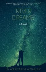 River Dreams by anerdyhero