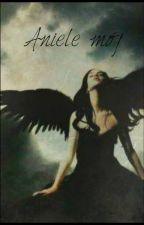 Aniele mój by Callidia