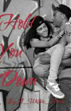Hold You Down (urban love) by A_Writers_Words