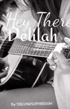 Hey There, Delilah - A 5 Seconds of Summer story by 5SecondsOfFreedom