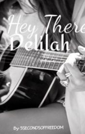 Hey There  Delilah - A 5 Seconds of Summer story by 5SecondsOfFreedom