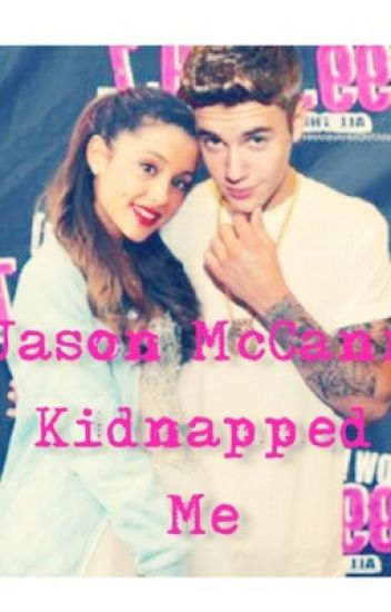 Jason McCann Kidnapped Me!