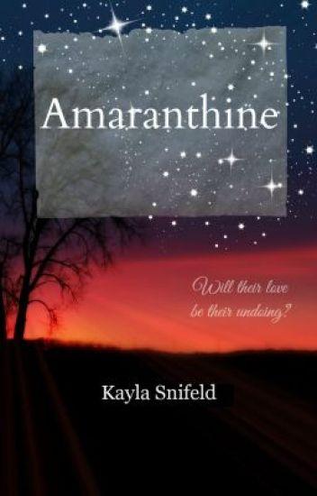 Amaranthine (Editing)