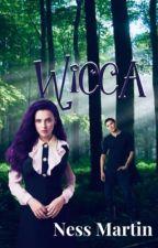 Wicca; Book 1.  by NessMartin
