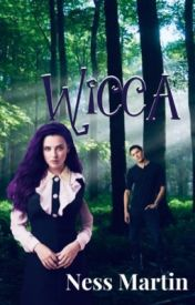 Wicca//Book One// completed// by NessMartin