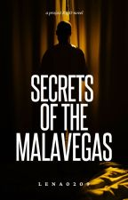 7. Secrets of the Malavegas by Lena0209