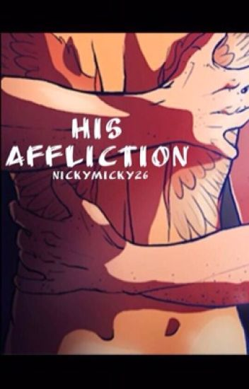 His Affliction