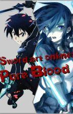 Sword art online: Pure Blood by OfficialReaper