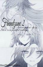 Friendzone 2 (One Shot) by MeetTheEpalAuthor