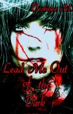 Lead Me Out of the Dark (boyxboy) by MCRmyKilljoy
